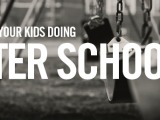 What are your kids doing after school?